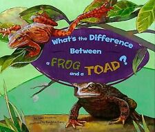 What's the Difference Between a Frog and a Toad? (What's the-ExLibrary