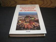 Philippe GIRARD & Patrick JARNO: Gastronomie diététique de Quiberon