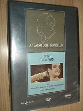 DVD A TEATRO CON LUIGI PIRANDELLO COME TU MI VUOI ASTI DE GRASSI RUGGIERI SONTAG