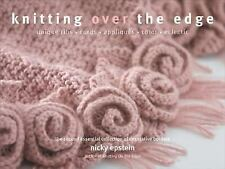 Knitting Over The Edge: Unique Ribs, Cords, Appliques, Colors, Nouveau-ExLibrary