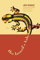 Lizard's Tale, Hardcover by Donoso, Jose; Suzanne, Levine Jill (TRN); Ortega,...