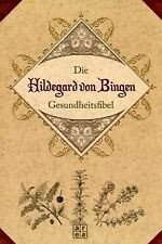 Die Hildegard von Bingen Gesundheitsfibel | Buch | Zustand sehr gut