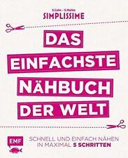 Simplissime * Das einfachste Nähbuch der Welt * Schnell und einfach * EMF
