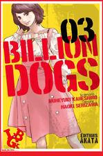 BILLION DOGS 3 03 Sept 2016 AKATA Shonen Polar Social Manga Kaneshiro # NEUF #