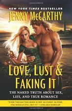 Love, Lust & Faking It: The Naked Truth About Sex,