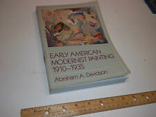 Early American Modernist Painting, 1910-1935 by Abraham Davidson (1982, Paperbac