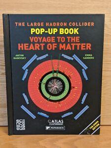 The Large Hadron Collider Higgs Pop-Up Book, Radevsky & Sanders Science Museum