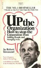 B000FMLUK2 Up the Organization (How to Stop the Corporation From Stifling Peopl