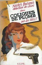 RARE EO 1948 LÉO MALET NESTOR BURMA, DÉTECTIVE DE CHOC DANS COLIQUES DE PLOMB