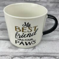 My Best Friend Has Four Paws Dog Puppy Lover Cat Kitten Lover Coffee Cup Mug
