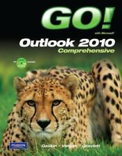 GO! with Microsoft Outlook 2010 Comprehensive (Go! Series)
