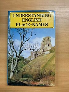 """1978 """"UNDERSTANDING ENGLISH PLACE-NAMES"""" ILLUSTRATED HISTORY HARDBACK BOOK (P4)"""