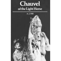 History Chauvel of the Light Horse AIF WW1 Beersheba Book