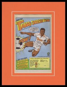 PELE 1987 Tang Soccer Team Framed 11x14 ORIGINAL Vintage Advertisement