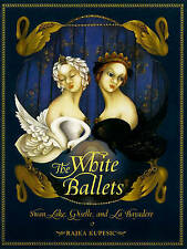 White Ballets, The, Rajka Kupesic, Very Good Book