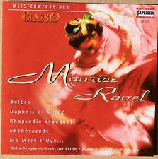 Maurice Ravel - Meisterwerke der Classic - Bolero, La Valse u.a. - CD