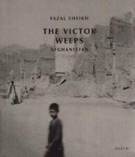 Fazal Sheikh The Victor Weeps