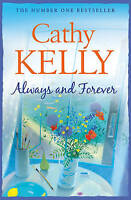 Always and Forever, Cathy Kelly | Paperback Book | Acceptable | 9780007268627