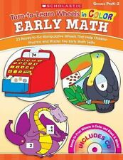Turn-to-Learn Wheels in Color: Early Math: 25 Ready-to-Go Manipulative Wheels Th