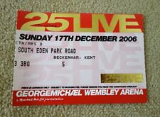 GEORGE MICHAEL+25LIVE+TOUR+TICKET+WHAM!+WEMBLEY ARENA+LONDON+17TH DECEMBER 2006