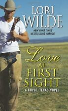 Love at First Sight: A Cupid, Texas Novel by Lori Wilde