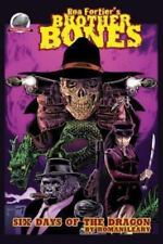 Ron Fortiers Brother Bones: Six Days of the Dragon by Roman Leary (2013,...