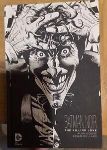 Batman: The Killing Joke NOIR Alan Moore Brian Bolland Black/White Hardcover NEW