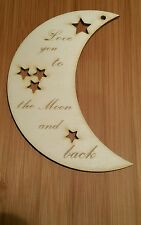 Love you to the moon and back Wooden Plaque.