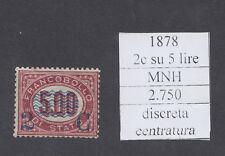 Italia 1878 - Francobollo soprastampato 2 cent. su 5 lire mnh cat 2750