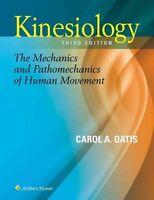 Kinesiology: The Mechanics and Pathomechanics of Human Movement by Carol A....