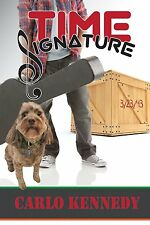 Time Signature by Carlo Kennedy (Signed Paperback)