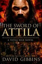 The Sword of Attila: A Total War Novel (Total War Rome), Gibbins, David, Good Co