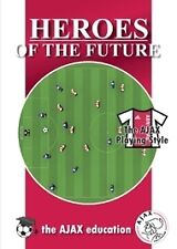 Heroes of the Future: The Ajax Playing Style