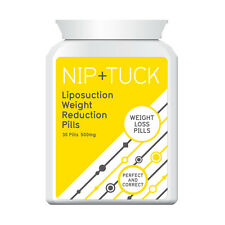 NIP & TUCK LIPOSUCTION WEIGHT REDUCTION PILLS WEIGHT LOSS PILL LOOSE BODY FAT