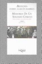 Memorias de un Soldado Cubano Memories of a Cuban Soldier