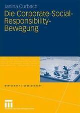 Die Corporate-Social-Responsibility-Bewegung (wirtschaft Und Gesellschaft) (g...