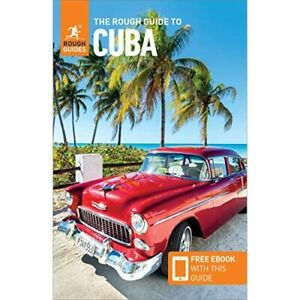 The Rough Guide to Cuba - Rough Guides - Paperback NEW Rough 01/11/2019