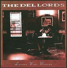 THE DEL-LORDS - Lovers Who Wander (Ri) - CD
