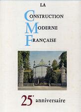 COLLECTIF, LA CONSTRUCTION MODERNE FRANÇAISE, 25 EME ANNIVERSAIRE