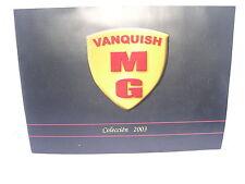 MG VANQUISH CATALOGO  2003   NUEVO  16  PAGINAS