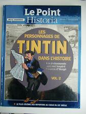 TINTIN LE POINT HISTORIA  LES PERSONNAGES DANS L'HISTOIRE N°2 TIRAGE DE LUXE
