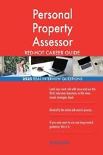 Personal Property Assessor RED-HOT Career Guide; 2525 REAL Interview Questi...