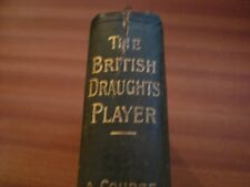 THE BRITISH DRAUGHTS PLAYER 1900 THIRD EDITION VARIOUS AUTHORS RARE ITEM