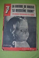 JOURNAL ANCIEN 7 JOURS N° 89 JUIL 1942 LA GUERRE DE RUSSIE ET LE DEUXIEME FRONT