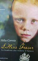 Lillias Fraser la bambina che vedeva il futuro AE46
