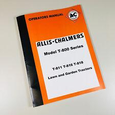 ALLIS CHALMERS T-800 T-811 T-816 T-818 LAWN GARDEN TRACTOR OPERATORS MANUAL