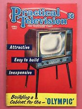 PRACTICAL TELEVISION  April 1961 - Building A Cabinet For The Olympic - Magazine