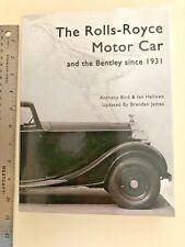The Rolls Royce Motor Car and the Bentley Since 1931-Bird, Hallows, James 6th Ed