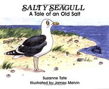 Salty Seagull: A Tale of an Old Salt (No. 12 in Su