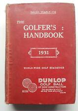 Rare vintage original THE GOLFERS HANDBOOK 1931 - golf history Xmas gift